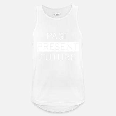 Past present Future - Men's Sport Tank Top