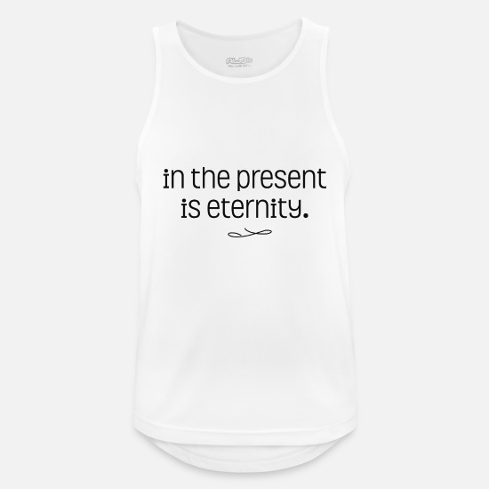 English Tank Tops - IN THE PRESENT IS ETERNITY - Men's Sport Tank Top white