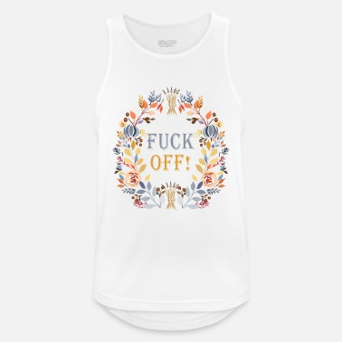 Fuck Off FUCK OFF - Men's Sport Tank Top