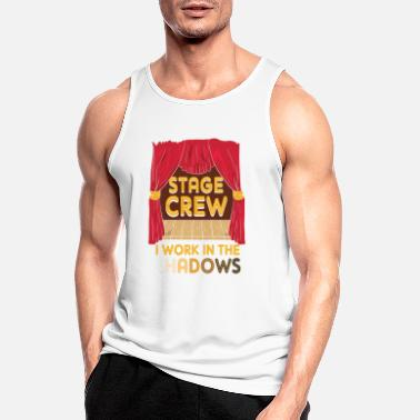 Charade Stage Crew I Work In The Shadows Funny Gift - Men's Sport Tank Top