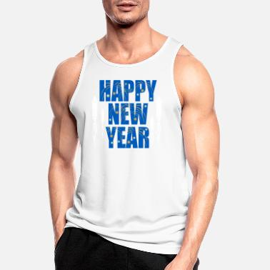 Happy New Year New Year Happy New Year Happy New Year - Men's Sport Tank Top