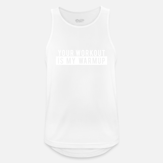 Gym Tank Tops - Funny Gym Workout product - Your Workout is my - Men's Sport Tank Top white