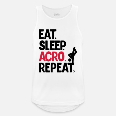 Eat Sleep Acro Repeat - Débardeur respirant Homme
