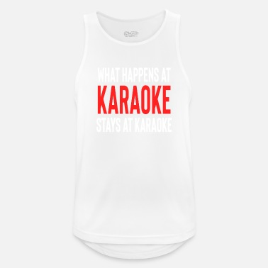 Friends What Happens At Karaoke Stays At Karaoke - Men's Sport Tank Top