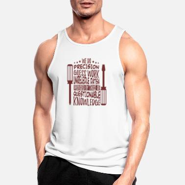 Tuning We do precision guess work unreliable data - Men's Sport Tank Top