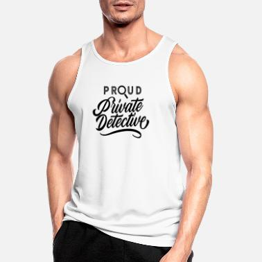 Investigation Proud private investigator - Men's Sport Tank Top