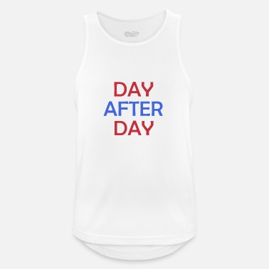 Day Day After Day - Männer Tank Top atmungsaktiv