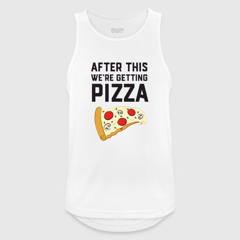 After This We're Getting Pizza - Men's Breathable Tank Top