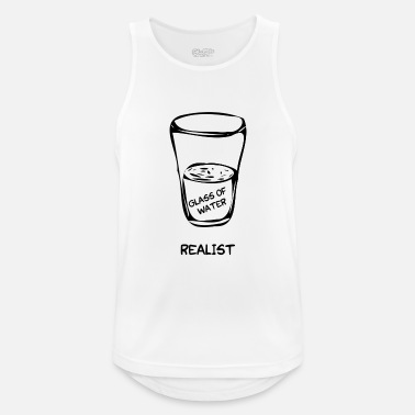 2fcefdc23 Glass of water for realists - Men's Sport Tank Top. Men's Sport Tank Top.  Glass of water for realists