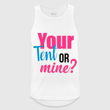 Your tent or mine - Men's Breathable Tank Top