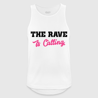 the rave is calling - Men's Breathable Tank Top