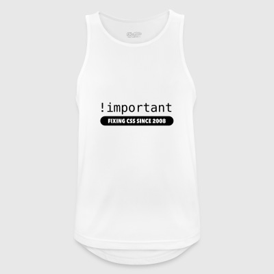 ! Important - fixing css since 2008 - Men's Breathable Tank Top