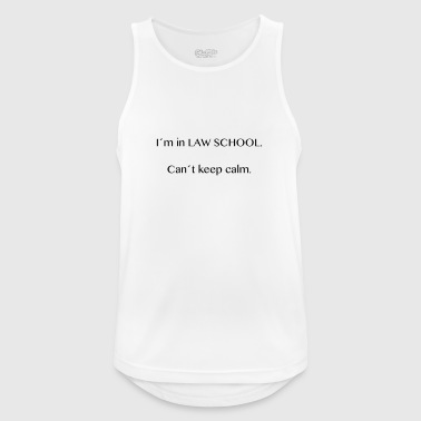 I'm in Law School Can not Keep Calm - Men's Breathable Tank Top