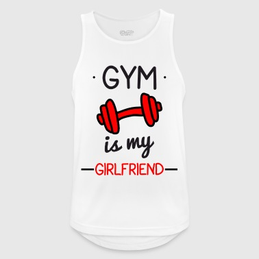 Gym is my girlfriend : Body building,bodybuilding - Männer Tank Top atmungsaktiv