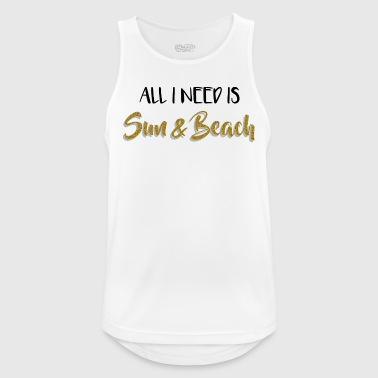 Summer - All I need is Sun & Beach - Men's Breathable Tank Top