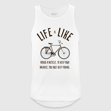 life is like riding a bicycle - Männer Tank Top atmungsaktiv