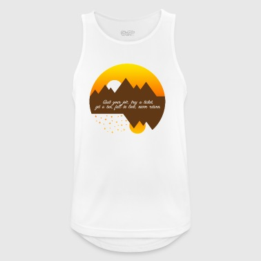 Finish your job, buy a ticket - Men's Breathable Tank Top