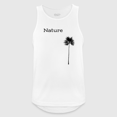 Nature - stylishes Shirt mit Aufdruck - Männer Tank Top atmungsaktiv