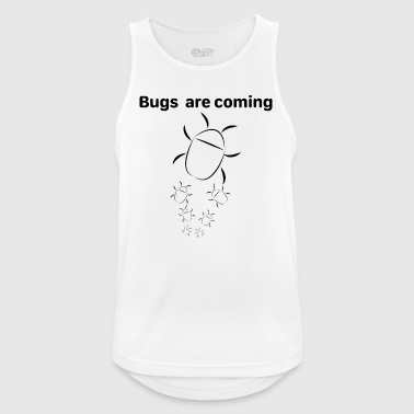Bugs Are Coming - Männer Tank Top atmungsaktiv