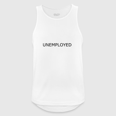 Unemployed - arbeitslos - Männer Tank Top atmungsaktiv