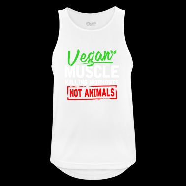 Vegan Muscle Killing Workouts Not Animals - Men's Breathable Tank Top