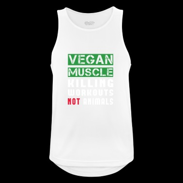 Vegan Muscle Killing Workouts Not Animals Tee Shirt - Men's Breathable Tank Top