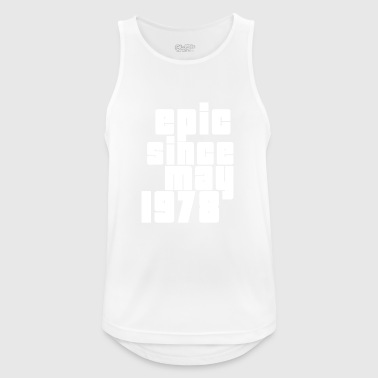 epic since may 1978 - Men's Breathable Tank Top