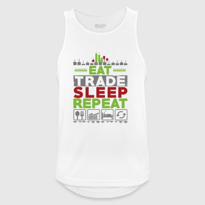 EAT TRADE SLEEP REPEAT - Männer Tank Top atmungsaktiv