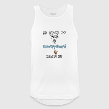 Be nice to the security guard Santa is watching - Men's Breathable Tank Top