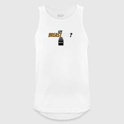 Got any breast milk? - Men's Breathable Tank Top