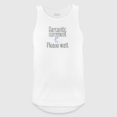 Sarcastic comment - Men's Breathable Tank Top