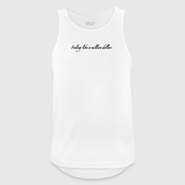 Feeling like a million dollars - Men's Breathable Tank Top