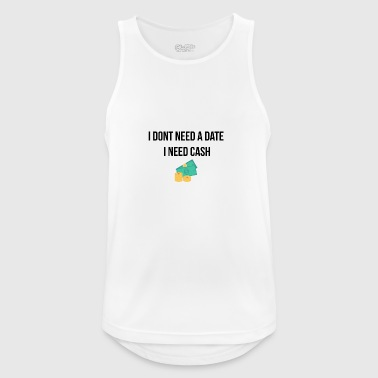 I do not need a date - Men's Breathable Tank Top
