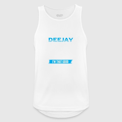DJ IN THE DEEJAY BECAUSE I LIKE IT - Men's Breathable Tank Top