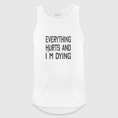 Everything Hurts - Mannen tanktop ademend