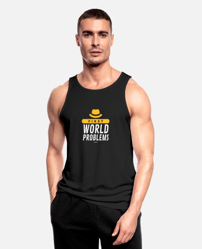 Quote Tank Tops - First World Problems (2015) - Men's Sport Tank Top black