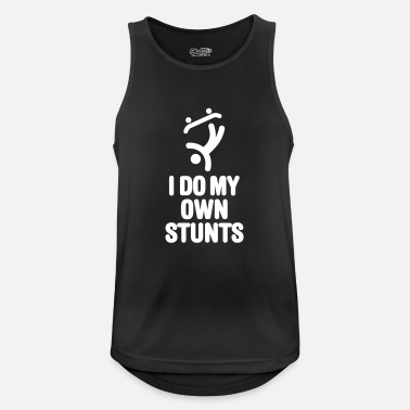I do my own stunts skateboard skateboarding skate - Men's Breathable Tank Top
