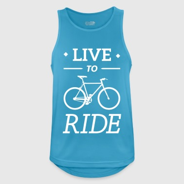 live to ride fixie cycling bicycle sport saying - Men's Breathable Tank Top