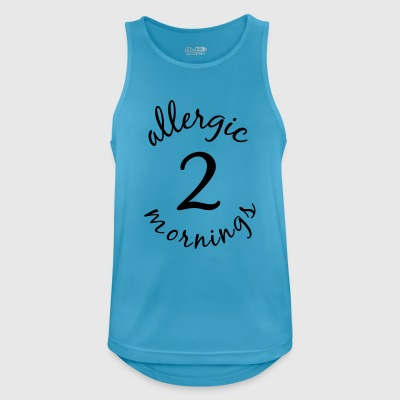 allergic 2 mornings - Men's Breathable Tank Top