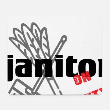 Janitor Janitor - Janitor - Cleaning and Repairing. - Mouse Pad