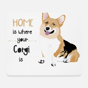 Ur HOME IS WHERE UR CORGI IS - Muismatje (landscape)