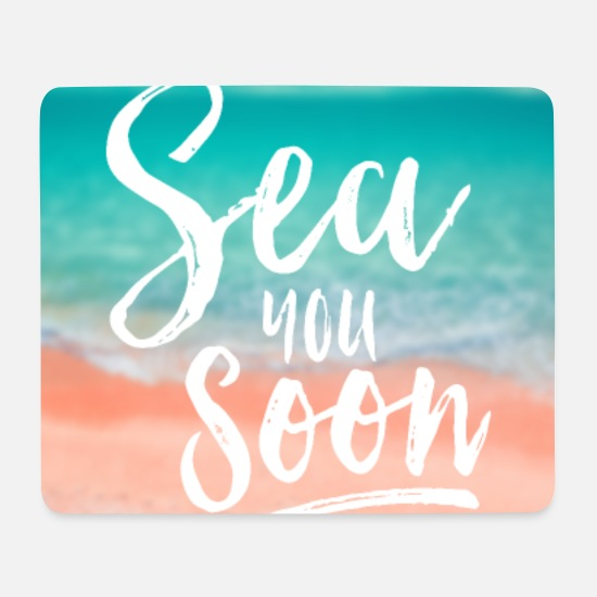 Travel Mouse Pads - SEA YOU SOON - Mouse Pad white