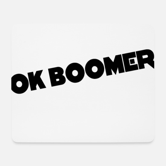 Gift Idea Mouse Pads - Ok Boomer memes - Mouse Pad white