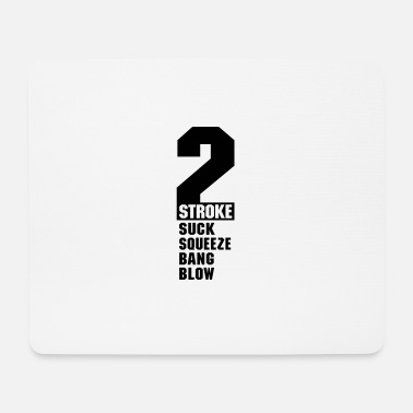 2 Stroke 2 Stroke Text - Mouse Pad
