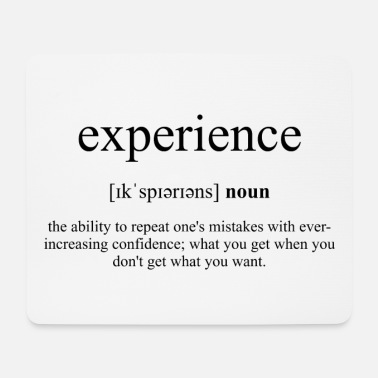 Experience Experience - Mouse Pad