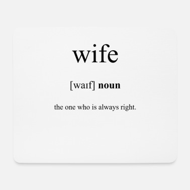Wife Wife (wife) - Mouse Pad