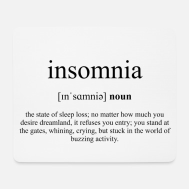 Insomnia (Insomnia) Definition Dictionary - Musmatta