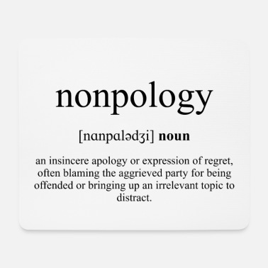 Nonpology Definition Dictionary - Musmatta