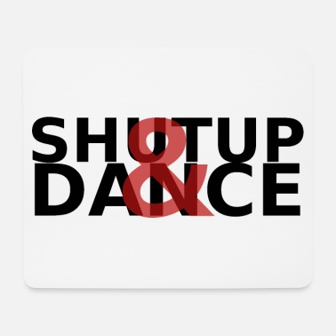 Word Comedy Party ShutUp & Dance - Mouse Pad