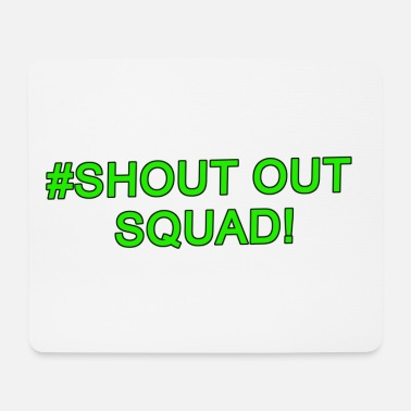 Shouter Shout Out Squad - Musematte